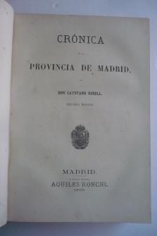 CRÓNICA GENERAL DE ESPAÑA: MADRID, GUADALAJARA, CUENCA, TOLEDO, CIUDAD REAL.