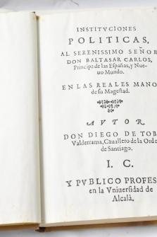 Facsímil: Instituciones políticas, en dos libros diuididas, es a saber, De república i Príncipe.