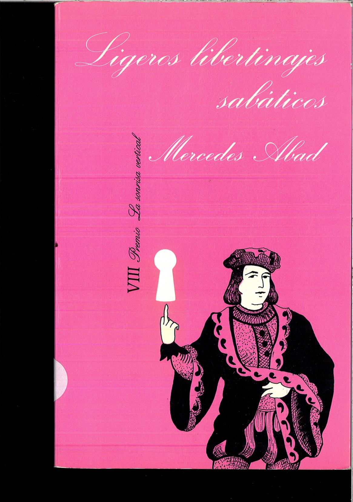 Ligeros libertinajes sabaticos de mercedes abad uniliber - Libreria hispanoamericana barcelona ...