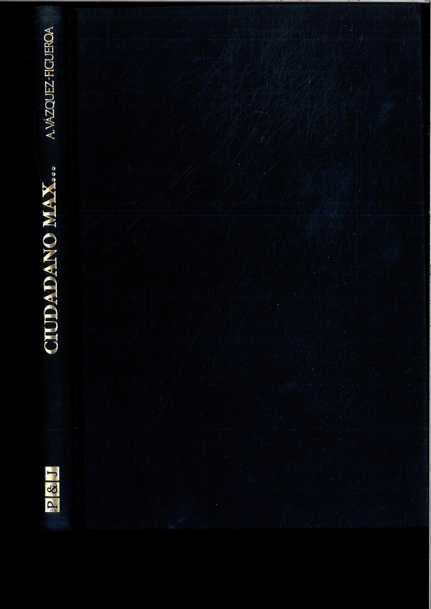 Ciudadano max de alberto vazquez figueroa uniliber - Libreria hispanoamericana barcelona ...