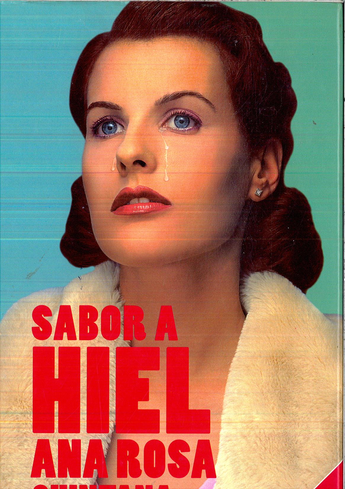 Sabor a hiel de quintana ana rosa uniliber - Libreria hispanoamericana barcelona ...